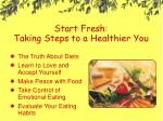 start fresh taking steps to a healthier you
