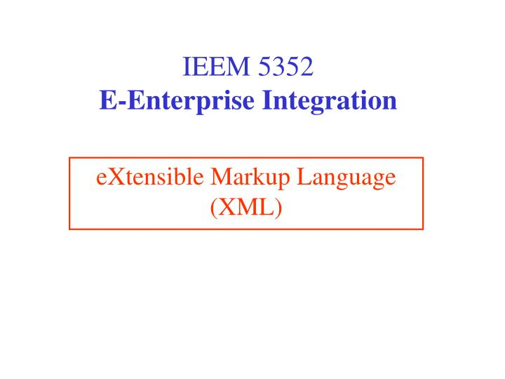 ieem 5352 e enterprise integration n.