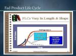 fad product life cycle