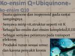 ko ensim q ubiquinone ko ensim q10