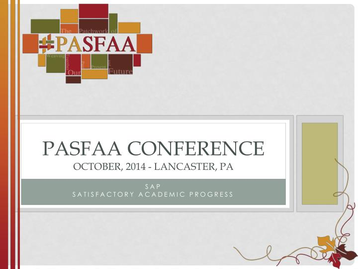 pasfaa conference october 2014 lancaster pa n.
