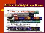 battle of the weight loss books