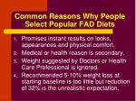 common reasons why people select popular fad diets