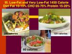 iii low fat and very low fat 1450 calorie diet fat 10 15 cho 65 75 protein 15 20