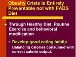 obesity crisis is entirely preventable not with fads diet