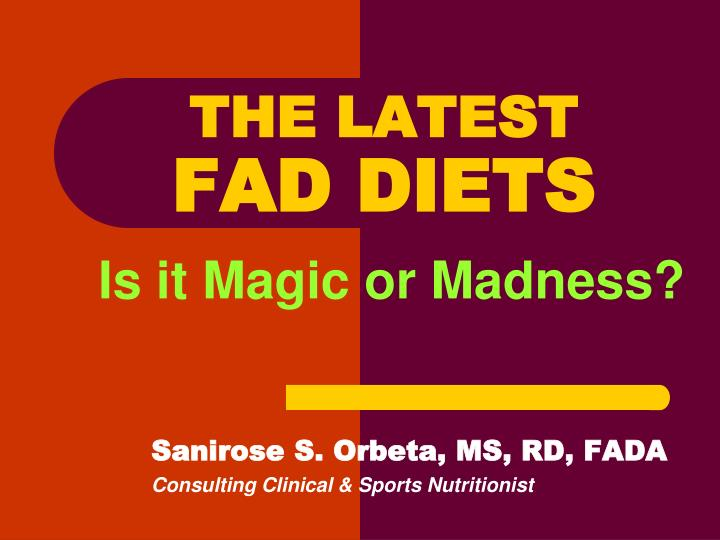 the latest fad diets is it magic or madness n.