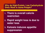 why do high protein low carbohydrate diets work in some people