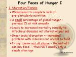 four faces of hunger i