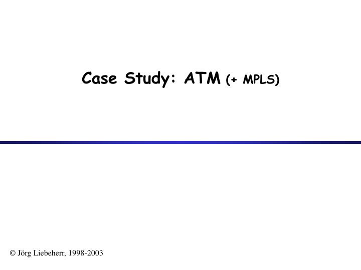 case study atm mpls n.
