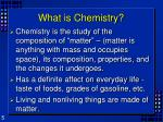 what is chemistry