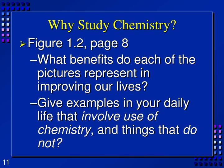 Why Study Chemistry?
