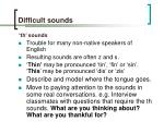 difficult sounds