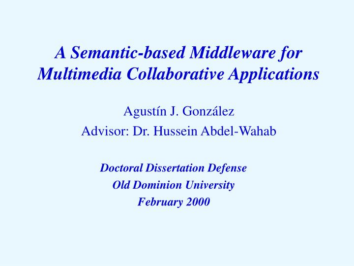 a semantic based middleware for multimedia collaborative applications n.