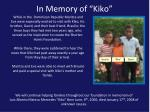 in memory of kiko