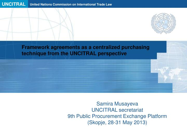 framework agreements as a centralized purchasing technique from the uncitral perspective n.