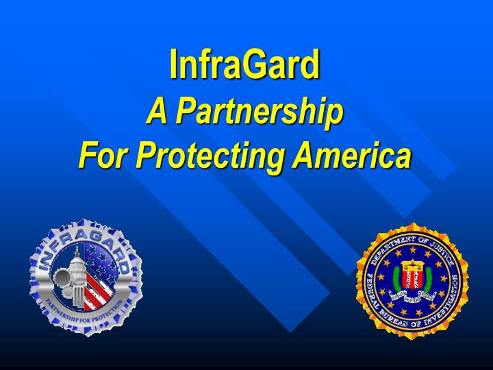 infragard a partnership for protecting america n.