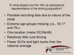 to what degree are the 100 car participants representative of the driving population