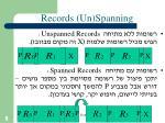 records un spanning