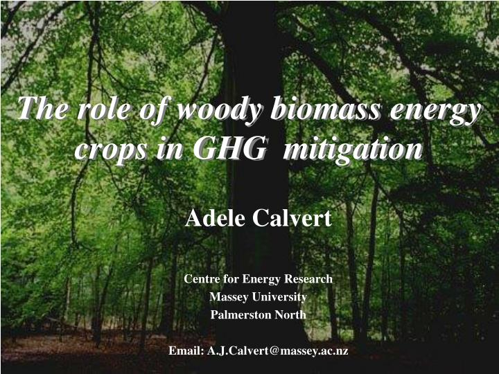 the role of woody biomass energy crops in ghg mitigation n.