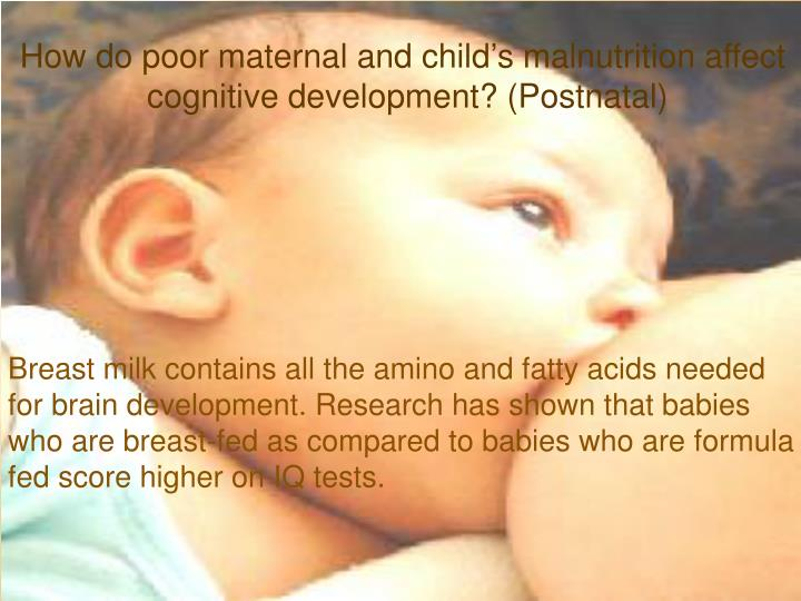How do poor maternal and child's malnutrition affect
