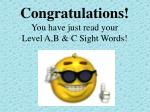congratulations you have just read your level a b c sight words