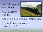 at 211 degrees water is hot at 212 degrees it boils