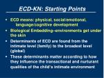 ecd kn starting points