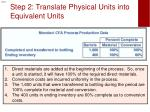 step 2 translate physical units into equivalent units1