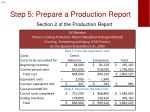 step 5 prepare a production report1