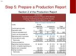 step 5 prepare a production report3