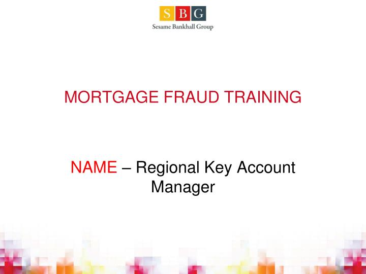 mortgage fraud training n.