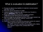 what is evaluation stabilization