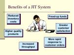 benefits of a jit system