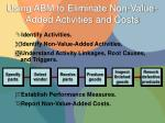 using abm to eliminate non value added activities and costs