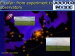 e lofar from experiment to observatory