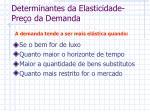 determinantes da elasticidade pre o da demanda1