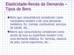 elasticidade renda da demanda tipos de bens1