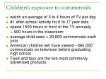 children s exposure to commercials