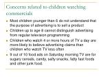 concerns related to children watching commercials