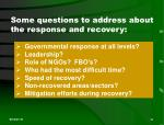 some questions to address about the response and recovery