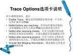 trace options1