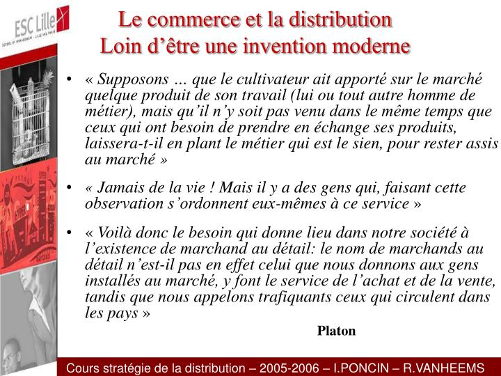 Le commerce et la distribution