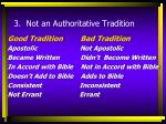 3 not an authoritative tradition