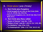b christ alone sola christa1