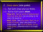 c grace alone sola gratia