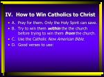 iv how to win catholics to christ