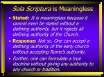 sola scriptura is meaningless