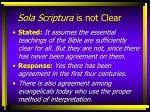 sola scriptura is not clear