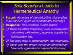 sola scriptura leads to hermeneutical anarchy