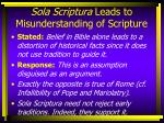 sola scriptura leads to misunderstanding of scripture